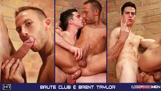 Brute Club & Brent Taylor